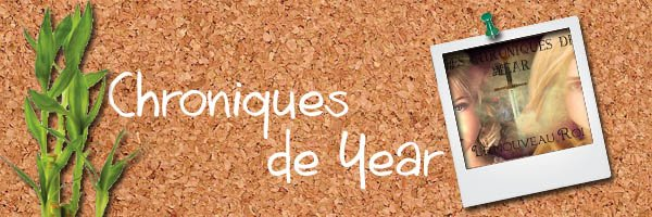100: http://chroniques-de-year.skyrock.com/