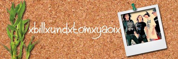 103: http://xbillxundxtomxyaoix.skyrock.com/