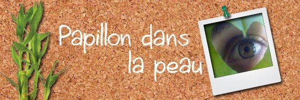 197: http://papillon-dans-la-peau.skyrock.com/