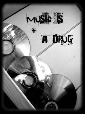 My playlist or my drug? I don't now!