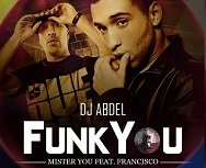 DJ Abdel Feat Mister You & Francisco - Funk You (2011)