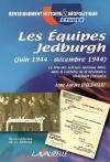 LES JEDBURGHS : L'ELITE DES PARAS