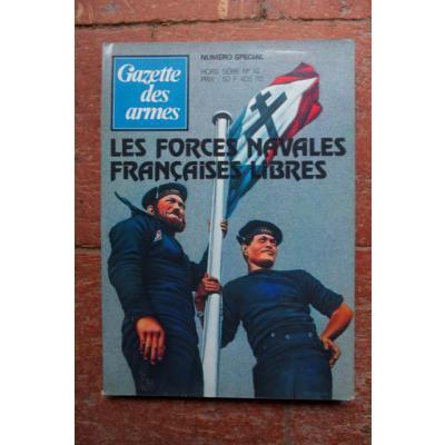 LES F N  F L - LES FORCES NAVALES FRANCAISES LIBRES -