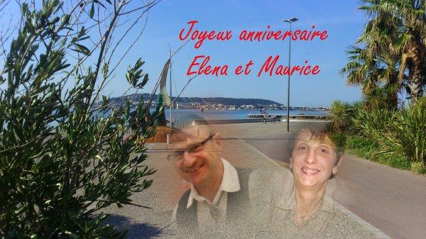Joyeux anniversaire Elena et Maurice