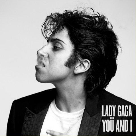 Lady Gaga en homme pour la pochette du single You and I.