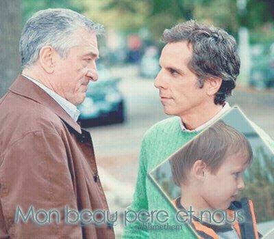 Mon beau père et nous Créa : SublimeThem ________________________________________________-_____________________ Catégorie : -Film- Déco : SublimeThem__________________________________________________________________t____Posté : Août 2o12