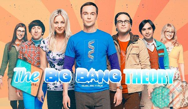 The Big Bang Theory Créa : SublimeThem ___________________________________________-__________________________ Catégorie : -Série- Déco : SublimeThem_____________________________________________________________t__t____Posté : Octobre 2o16
