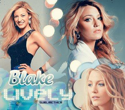 Blake Lively Créa : SublimeThem ___________________________________________________________________ Catégorie : -Actrice- Déco : SublimeThem__________________________-_____________________________________-_'t__Posté : Novembre 2016