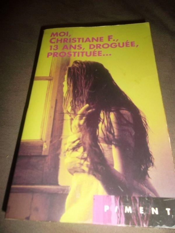 Moi, Christiane F. , 13 ans, droguée, prostituée...
