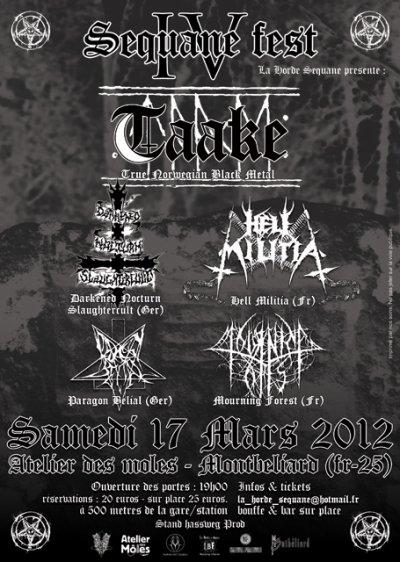 Sequane Fest IV le Samedi 17 Mars 2012 venez soutenir la scène Black Métal !!! limite à 300 places .