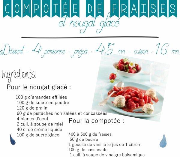 Compotée de fraises et nougat glacé 💙