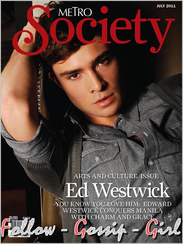 July 2011 – Metro Society Magazine En utilisant ce récent photoshoot, les rédacteurs du mensuel ont très bien compris comment attirer les lectrices, c'est un TOP !
