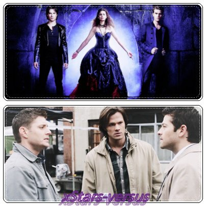 The Vampire Diaries  VS  Supernatural