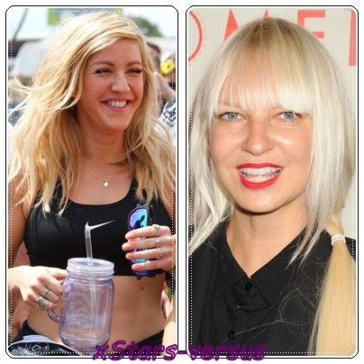 Ellie Goulding  VS  Sia