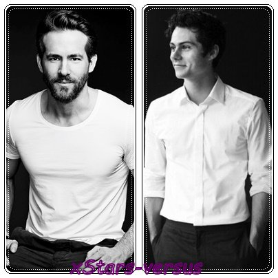 Ryan Reynolds  VS  Dylan O'Brien