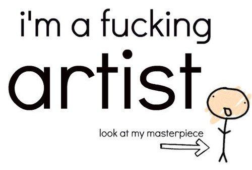 L'art est un art. Cherche pas à comprendre.