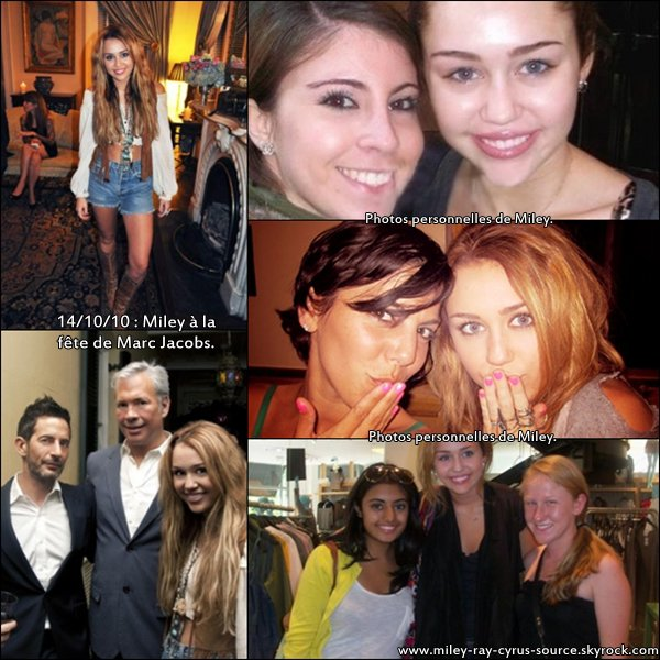 Miley à la fête de Marc Jacobs et 3 photos personnelles.