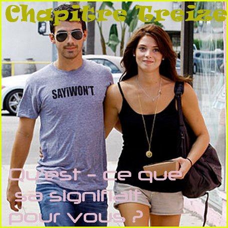 ♥ Chapitre Treize ♥