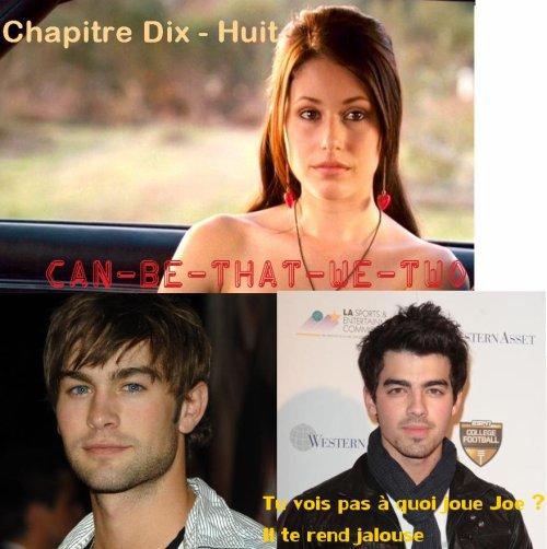 ♥ Chapitre Dix - Huit ♥