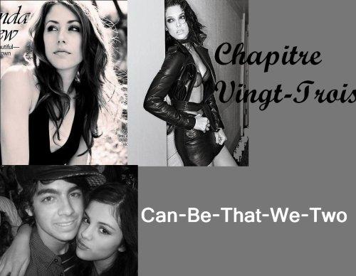 ♥ Chapitre Vingt - Trois ♥