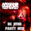 Armand Van Helden - I Want Your Soul (DJ NyNe Party Mix) (2011)