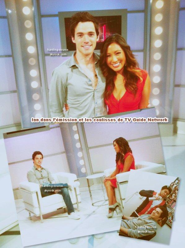 . Ian dans TV Guide Network + Photos dans cette émission et les coulisses & Photos personnelles dont une avec Lucy .