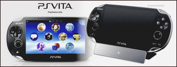 ~ Play Station Vita