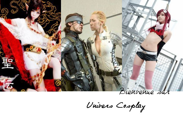 Bienvenue dans l'univers du cosplay