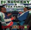 DJ Squeeky & Tha Family - During The Mission