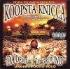 Koopsta Knicca - Da Devil's Playground : Underground Solo