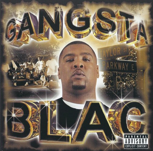 Gangsta Blac - Gangsta Blac