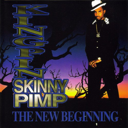 Kingpin Skinny Pimp - The New Beginning