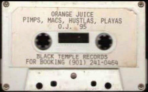 Orange Juice Click - Pimps, Macs, Hustlaz & Playaz