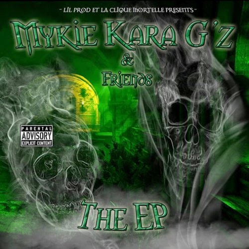 Mykie Kara G'z - Mykie & Friends