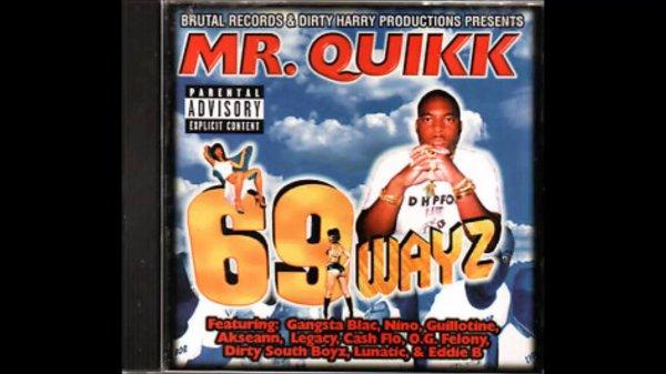 Mr. Quick - 69 Wayz