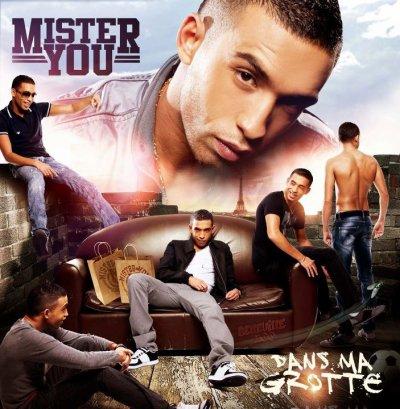Mister You - Dans Ma Grotte | 2011