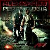 Alexis & Fido – Perreologia (2011)