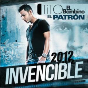 Tito El Bambino – Invencible 2012 (2011)