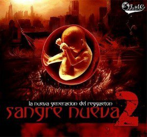 Sangre Nueva 2 (Album Version) (2011)