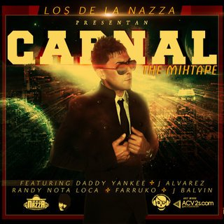 Los De La Nazza Presentan: Carnal (The Mixtape) (2011)