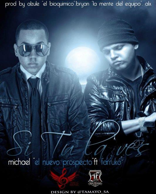 """Michael """"El Nuevo Prospecto"""""""
