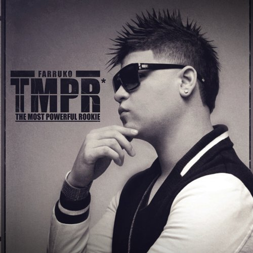 Farruko – The Most Powerfull Rookie (2012)