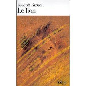 """""""Le lion"""" de Joseph Kessel"""