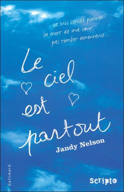 """""""Le ciel est partout"""" de Jandy Nelson"""