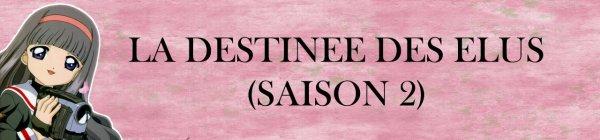 LA DESTINEE DES ELUS  (SAISON 2)