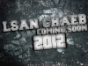 Lsan Chaeb CominG 2012 Copyright SGFX