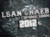 Lsan Chaeb CominG 2012 Copyright SGFX
