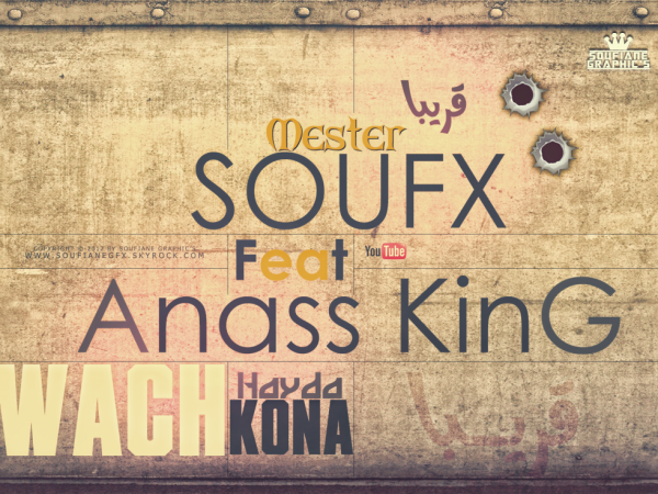 Mr SouFX Ft Anass King