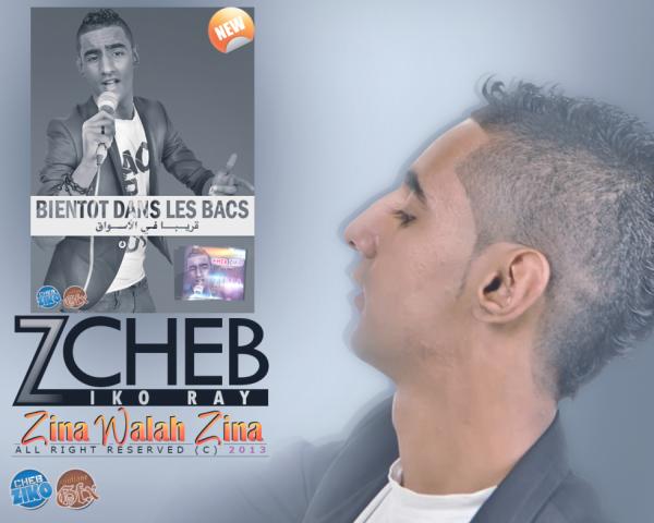 Cheb Ziko - Zina Walah Zina / Single Khaliji