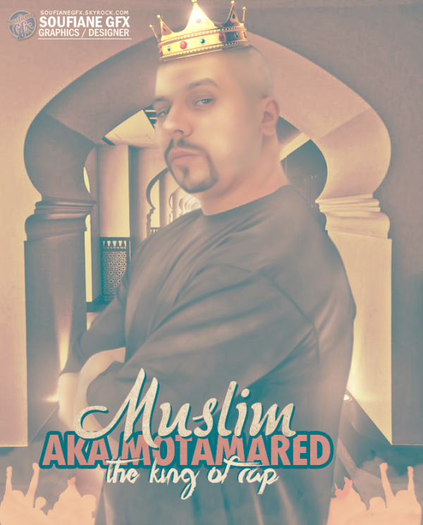 Muslim Aka Motamared - The King Of Rap